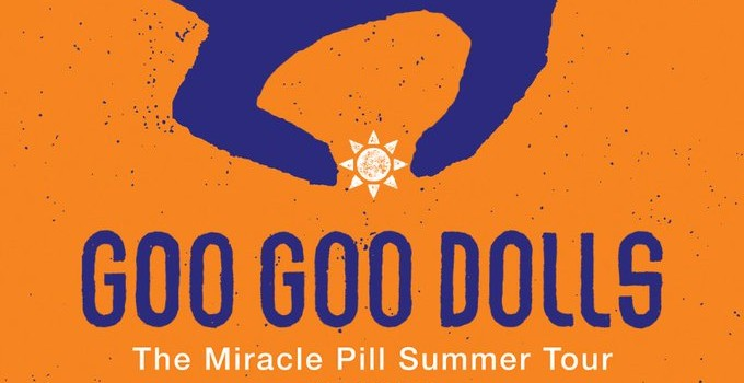 Goo Goo Dolls - Miracle Pill Summer Tour
